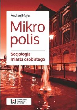 Mikropolis  Socjologia miasta osobistego