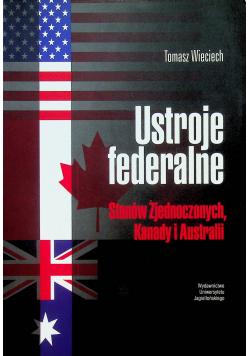 Ustroje federalne Stanów Zjednoczonych Kanady i Australii
