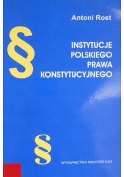 Instytucje polskiego prawa konstytucyjnego
