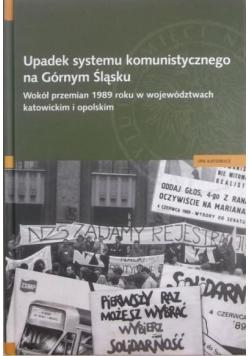 Upadek systemu komunistycznego na Górnym Śląsku