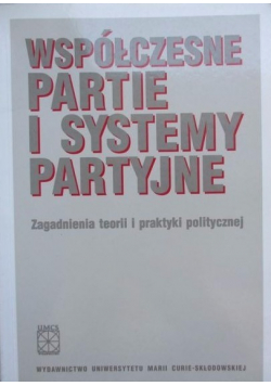 Współczesne partie i systemy partyjne
