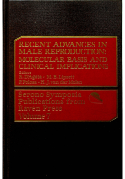 Recent advances in male reproduction molecular basis and clinical implications volume 7