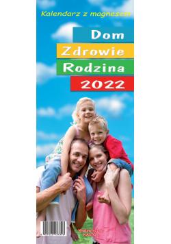 Kalendarz 2022 KL01 Dom Zdrowie Rodzina z magnesem