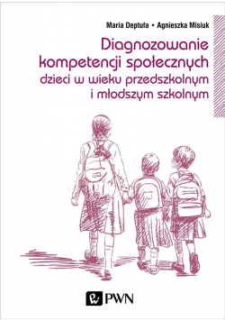 Diagnozowanie kompetencji społecznych dzieci..