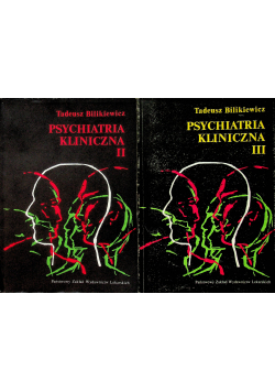 Psychiatria kliniczna  tomy od I do III