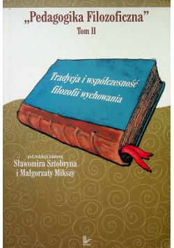 Pedagogika Filozoficzna Tom II