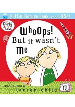 Whoops But It Wasnt Me Lauren Child plus CD