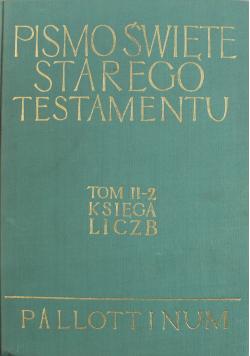 Pismo Święte Starego Testamentu Tom II 2 Księga Liczb