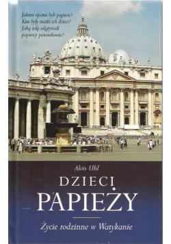 Dzieci papieży Życie rodzinne w Watykanie