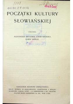 Początki kultury słowiańskiej 1912 r.