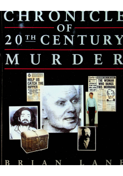 Chronicle of 20the century murder