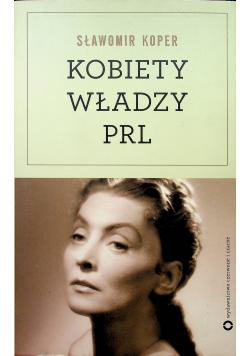 Kobiety władzy PRL + Autograf Koper