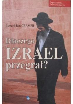 Dlaczego Izrael przegrał
