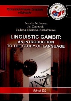 Linguistic Gambit: an introduction to the study of language