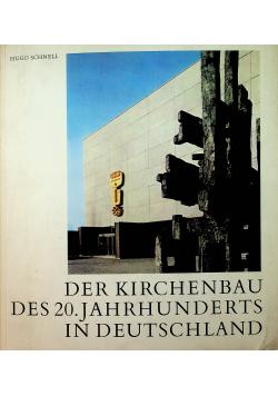 Der Kirchenbau des 20 Jahrhundets in Deutschland