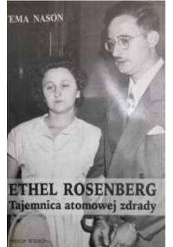 Ethel Rosenberg Tajemnica atomowej zdrady