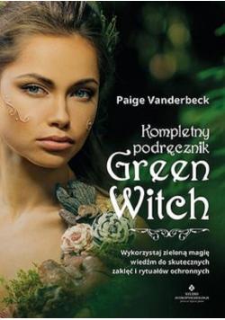 Kompletny podręcznik Green Witch