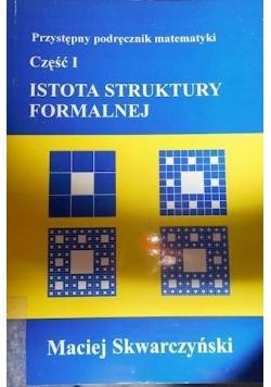 Istota struktury formalnej część I