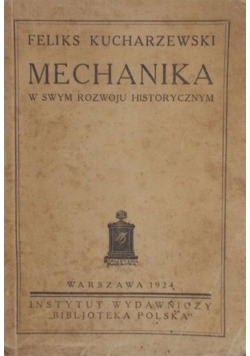 Mechanika w swym rozwoju historycznym 1924 r.