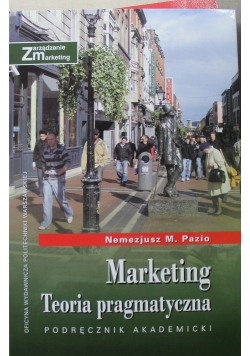 Marketing Teoria Pragmatyczna