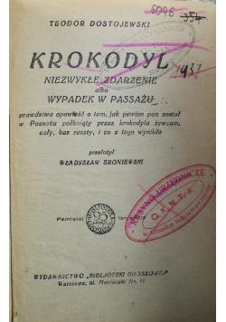 Krokodyl Niezwykłe zdarzenie albo wypadek w Passażu 1927 r.