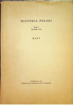 historia Polski tom I do roku 1764 mapy
