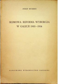 Sejmowa reforma wyborcza w Galicji 1905  1914