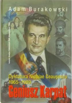 Geniusz Karpat Dyktatura Nicolae Ceausescu 1965 1989