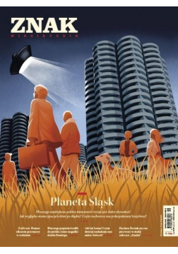 Miesięcznik Znak 796 9/2021 Planeta Śląsk