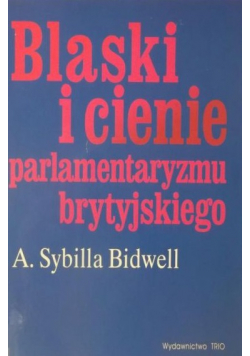 Blaski i cienie parlamentaryzmu brytyjskiego