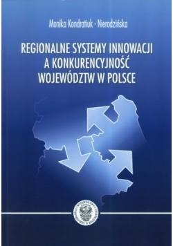 Regionalne systemy innowacji a konkurencyjność województw w Polsce