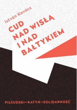 Cud nad Wisłą i nad Bałtykiem