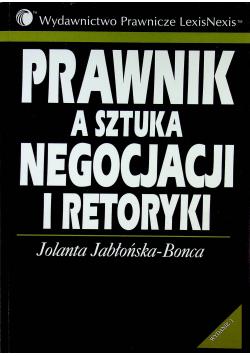 Prawnik a sztuka negocjacji i retoryki