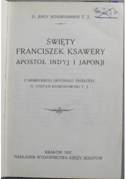 Święty Franciszek Ksawery apostoł Indyj i Japonii 1927 r
