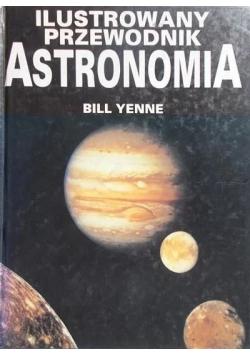 Ilustrowany przewodnik. Astronomia
