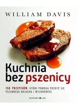 Kuchnia bez pszenicy 150 przepisów
