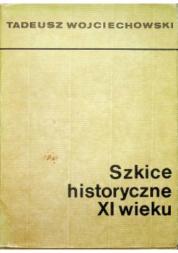 Szkice historyczne XI wieku
