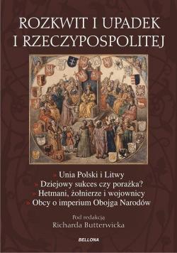 Rozkwit i upadek I Rzeczypospolitej