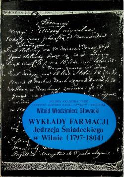 Wykłady farmacji Jędrzeja Śniadeckiego w Wilnie 1979  1804