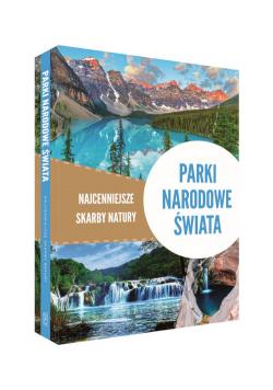 Parki narodowe świata Najcenniejsze skarby natury