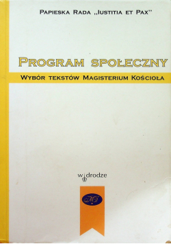 Program społeczny Wybór tekstów Magisterium Kościoła