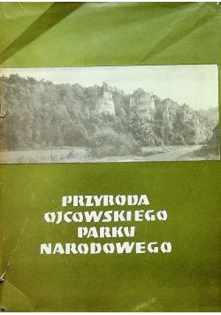 Przyroda Ojcowskiego Parku Narodowego