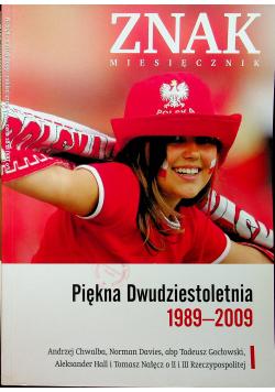 Znak Miesięcznik Piękna Dwudziestoletnia 1989 2009  Nr 648