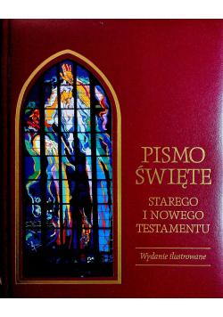 Pismo Święte Starego i Nowego Testamentu wydanie ilustrowane