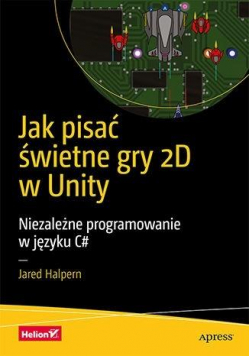 Jak pisać świetne gry 2D w Unity