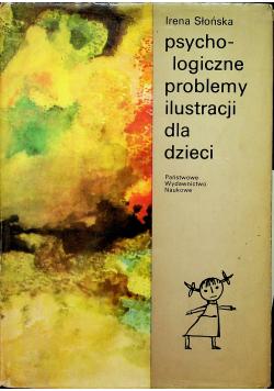Psychologiczne problemy ilustracji dla dzieci