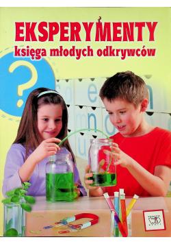 Eksperymenty Księga młodych odkrywców