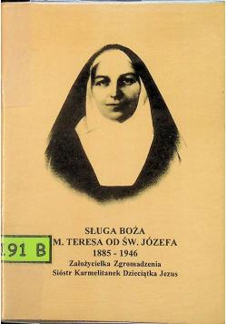 Sługa Boża Matka Teresa od św Józefa Życiorys rady i zachęty