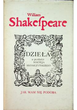 Shakespeare Dzieła jak wam sie podoba