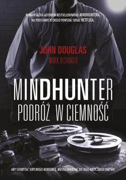 Mindhunter Podróż w ciemność
